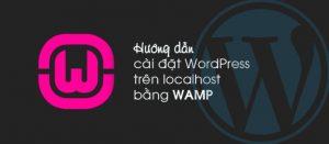Hướng dẫn cài đặt WordPress bằng WAMP